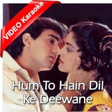 Hum To Hain Dil Ke Deewane - Mp3 + VIDEO Karaoke - Asha Bhosle - Vijay Benedict