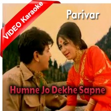 Humne Jo Dekhe Sapne - Mp3 + VIDEO Karaoke - Lata Mangeshkar - Mahendra Kapoor