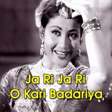 Ja Ri Ja Ri O Kari Badariya - Karaoke Mp3 - Lata Mangeshkar