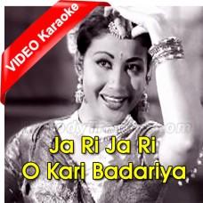 Ja Ri Ja Ri O Kari Badariya - Mp3 + VIDEO Karaoke - Lata Mangeshkar