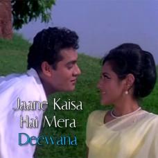 Jaane Kaisa Hai Mera Deewana - Karaoke Mp3 - Kishore Kumar - Asha Bhosle