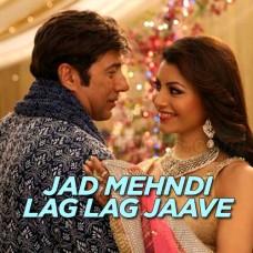Jad Mehndi Lag Lag Jaave - Karaoke Mp3 - Shreya Ghoshal - Sonu Nigam