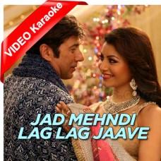 Jad Mehndi Lag Lag Jaave - Mp3 + VIDEO Karaoke - Shreya Ghoshal - Sonu Nigam