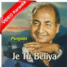 Je Tu Beliya Tan Man De - Without Chorus - Punjabi - Mp3 + VIDEO Karaoke - Rafi - Tere Rang Nayara 1973