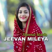 Jeevan Mileya - Christian - Karaoke Mp3 - Sheetal Masih