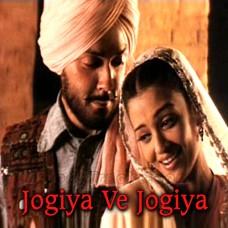 Jogiya Ve Jogiya - Karaoke Mp3 - Alka Yagnik - 23rd March 1931 Shaheed