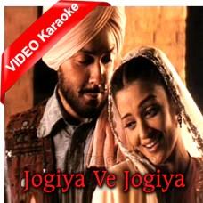 Jogiya Ve Jogiya - Mp3 + VIDEO Karaoke - Alka Yagnik - 23rd March 1931 Shaheed