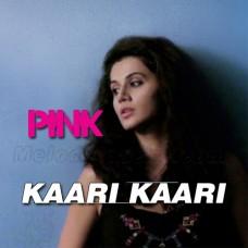 Kaari Kaari - Karaoke Mp3 - Qurat ul Ain Balouch - Pink 2016