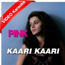 Kaari Kaari - Mp3 + VIDEO Karaoke - Qurat ul Ain Balouch - Pink 2016