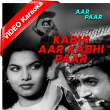 Kabhi Aar Kabhi Paar - Mp3 + VIDEO Karaoke - Shamshad Begum