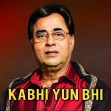 Kabhi Kabhi Yun Bhi Humne - Karaoke Mp3 - Jagjit Singh