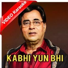 Kabhi Kabhi Yun Bhi Humne - Mp3 + VIDEO Karaoke - Jagjit Singh