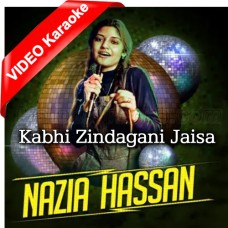 Kabhi Zindagani Jaisa - Mp3 + VIDEO Karaoke - Nazia Hassan, Zoheb Hassan