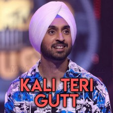 Kali Teri Gut - Karaoke Mp3 - Diljit Dosanjh