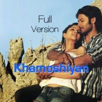 Khamoshiyan - Full Version - Karaoke Mp3 - Arijit Singh 2015
