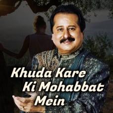 Khuda Kare Ke Mohabbat - Karaoke Mp3 - Pankaj Udhas