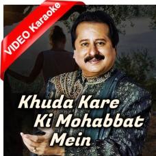 Khuda Kare Ke Mohabbat - Mp3 + VIDEO Karaoke - Pankaj Udhas