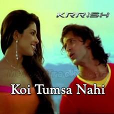 Koi Tumsa Nahi - Karaoke Mp3 - Sonu Nigam - Shreya Ghosal