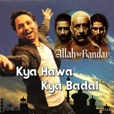 Kya Hawa Kya Badal - Karaoke Mp3 - Kailash Kher - Allah Ke Banday 2010