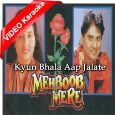 Kyun Bhala Aap Dil Jalate Hain - Mp3 + VIDEO Karaoke - Anuradha Paudwal - Anwar