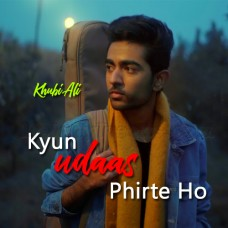 Kyun Udaas Phirte Ho - Karaoke Mp3 - Khubi Ali - Debut Single