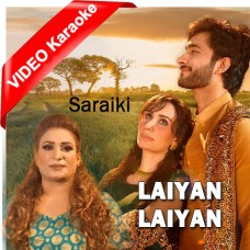 Laiyan Laiyan - Mp3 + VIDEO Karaoke - Naseebo Lal - Saraiki