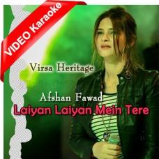 Laiyan Laiyan Main Tere Naal Dholna - Mp3 + VIDEO Karaoke - Afshan Fawad - Virsa Heritage 2019