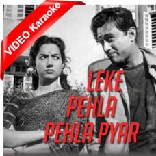 O Leke Pehla Pehla Pyar - Mp3 + VIDEO Karaoke - Rafi - Asha Bhosle - Shamshad Begum - C.I.D 1956