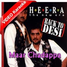 Maar Chhadapa Pid Wich Aaja - Punjabi - Mp3 + VIDEO Karaoke - Dhami - Kumar (Heera Group)
