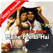 Maine Pi Li Hai - Mp3 + VIDEO Karaoke - Kishore Kumar - Namak Halal 1982
