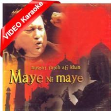 Maaye Ni Maaye Mere Geetan - Mp3 + VIDEO Karaoke - Nusrat Fateh Ali