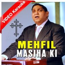 Mehfil Masiha Ki - Mp3 + VIDEO Karaoke - Ernest Mill - Christian