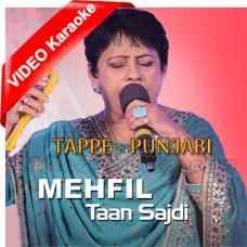 Mehfil Taan Sajdi Punjabi Mashup - Mp3 + VIDEO Karaoke - Neelam Sharma