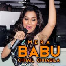 Mera Babu Chhail Chhabila - Karaoke Mp3 - Sophie Chaudhary