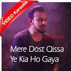 Mere Dost Kissa Ye Kya Ho Gaya - Viti Vibes - Mp3 + VIDEO Karaoke - Umer Iftikhar 2013