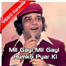 Mil Gayi Mil Gayi Humko Pyar - Mp3 + VIDEO Karaoke - Ahmed Rushdi