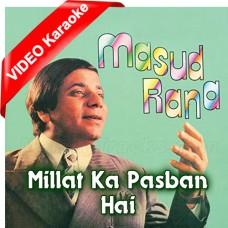 Milat Ka Pasban Hai - Pakistani National - Mp3 + VIDEO Karaoke - Masood Rana