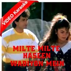 Milte Milte Haseen Wadiyon Mein - Mp3 + VIDEO Karaoke - Anuradha Paudwal - Vipin Sachdevan