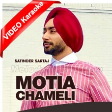Motiyan Chameli - Mp3 + VIDEO Karaoke - Satinder Sartaaj - Punjabi