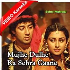 Mujhe Dulhe Ka Sehra Gane Do - Mp3 + VIDEO Karaoke - Shabbir Kumar - Asha Bhosle