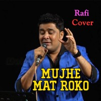 Mujhe Mat Roko - Cover - Karaoke Mp3 - Vishwanath Batunge