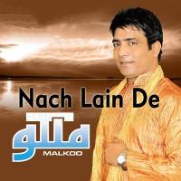 Nachh Lain De - Karaoke Mp3 - Malkoo - Punjabi Bhangra