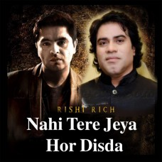 Nahi Tere Jeha Hor Disda - Remix - Karaoke Mp3 - Javed Bashir - Rishi Rich