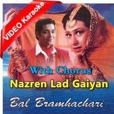 Nazren Ladgaiyan - With Chorus - Mp3 + VIDEO Karaoke - Vinod Rathod - Ram Shankar