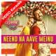Neend Na Aave Mainu - Mp3 + VIDEO Karaoke - Sunidhi Chauhan - Gurshabad
