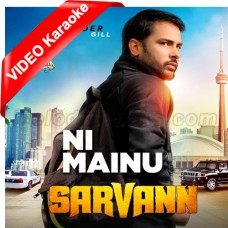 Ni Mainu - Mp3 + VIDEO Karaoke - Amrinder Gill