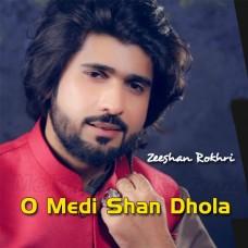 O Medi Shan Dhola - Saraiki - Karaoke Mp3 - Zeeshan Rokhri - Saraiki Punjabi 2020