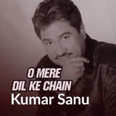 O Mere Dil Ke Chain - Karaoke Mp3 - Kumar Sanu