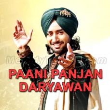 Paani Panjan Dareyawan Wala - Karaoke Mp3 - Satindar Sartaj - Punjabi