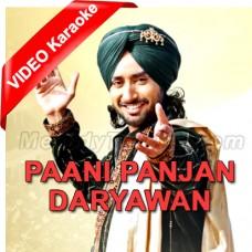 Paani Panjan Dareyawan Wala - Mp3 + VIDEO Karaoke - Satindar Sartaj - Punjabi